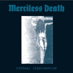 MERCILESS DEATH - Eternal Condemnation  LP
