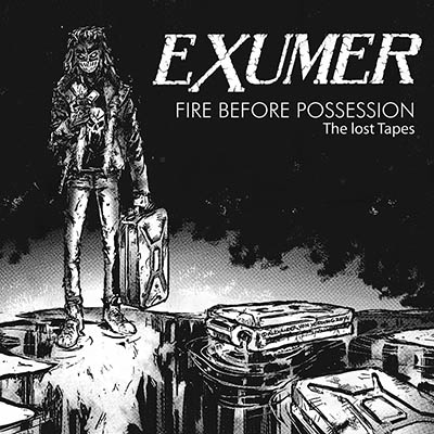 Exumer Fire Before Possession The Lost Tapes Lp