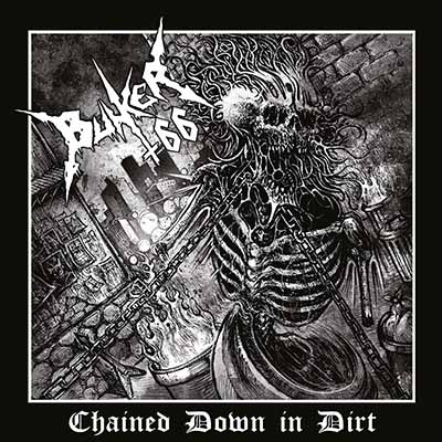 BUNKER 66 - Chained Down in Dirt  LP